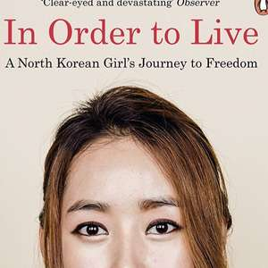In Order to Live - Yeonmi Park. Kindle Ed. Now 99p @amazon