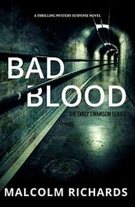 Cracking Thriller - Bad Blood: A Thrilling Mystery Suspense Novel (The Emily Swanson Series Book 1) Kindle Edition  - Free Download @ Amazon