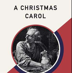A Christmas Carol - Charles Dickens (Amazon Classics Ed) for the Kindle *Free*