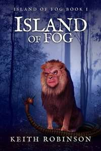 Free Kindle Edition - Island of Fog (Book 1) by Keith Robinson @ Amazon