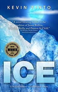 Award Winning Thriller -  ICE (Dr. Leah Andrews and Jack Hobson Thrillers Book 1) Kindle Edition - Free Download @ Amazon