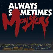 Always Sometimes Monsters 89p @ Google Play Store