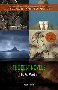 H. G. Wells: Best Novels (The Time Machine, The War of the Worlds, The Invisible Man, The Island of Doctor Moreau, etc) Kindle Edition  - Free Download @ Amazon