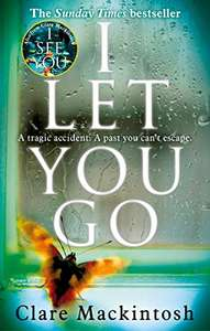 I LET YOU GO - Clare Mackintosh 99p - Kindle ebook