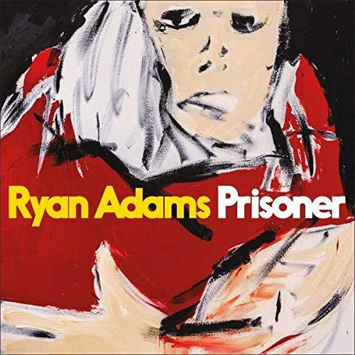 Ryan Adams, Prisoner (CD album) £3.99 delivered  (Prime) / £7.98 (non Prime) at Amazon
