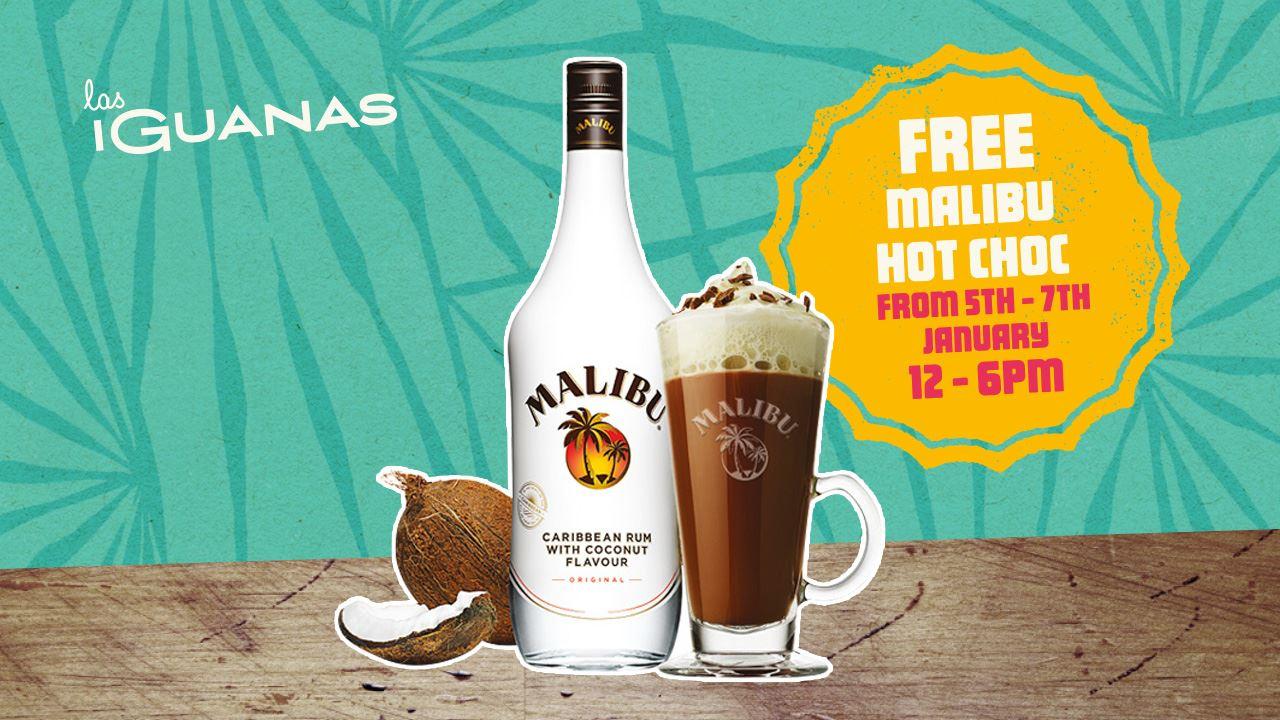 Free Malibu Hot Chocolate at Las Iguanas 5th - 7th January 12 - 6pm