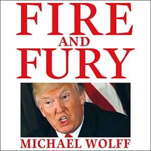 Fire and Fury by Michael Wolff Audiobook Free with Audible Trial @ Amazon
