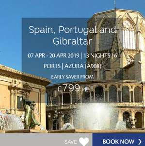 P&O 13 night cruise , Spain , Portugal and Gibraltar . Ship Azura £61pppn - £799pp