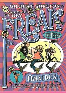 Freak Brothers Omnibus, The: Every Freak Brothers Story Rolled into One Bumper Package [ Paperback ] £17.09 (Prime) £20.08 (Non Prime) at Amazon