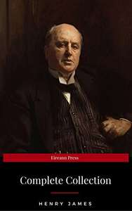 Henry James: The Complete Collection Kindle Edition - Free Download @ Amazon