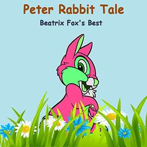 Beatrix Potter's The Tale of Peter Rabbit on Audible for 52p