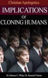 Implications of Human Cloning by Dr Johnson C Philip - Free Kindle Edition E-Book @ Amazon