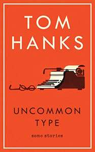 Tom Hanks 'Uncommon Type' (Hardcover) £5.50 (Prime) @ Amazon