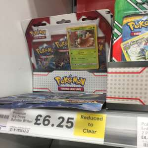 Pokemon three booster blister reduced to clear Tesco instore (Broughton Park) - £6.25