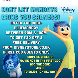 £20 free merchandise and free shipping at 9am today for first 200 customers on Disneystore website after they are all gone 10% off all day using code JOY10