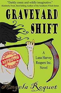 Graveyard Shift (Lana Harvey, Reapers Inc. Book 1) Kindle Edition - free at Amazon