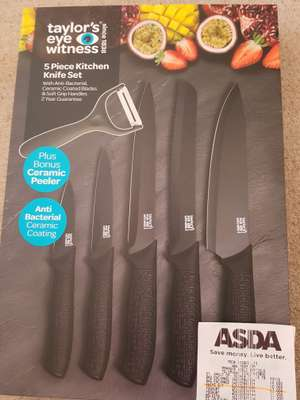 Taylor's eyes witness 5 piece knife set was £15 now £7  at Asda Lincoln  bargin...