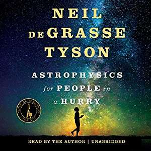 Astrophysics for People in a Hurry (Audiobook) by Neil deGrasse Tyson £1.99 @ Audible