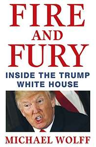 Fire and Fury: Inside the Trump White House - £10 @ Amazon Prime (£12.99 non-Prime)