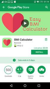 BMI Calculator, from 59p, but currently free (for 5 day), at Google Play