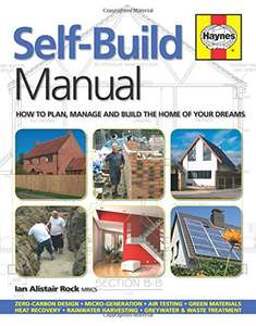 How to Plan, Manage and Build the Home of Your Dreams (Haynes Manuals) - £14.91 at Amazon