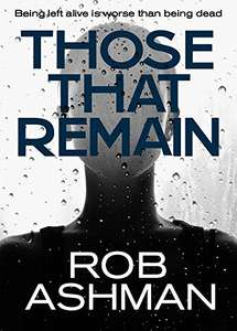 Outstanding Thriller -  Those That Remain (The Mechanic Trilogy Book 1) Kindle Edition  - Free Download @ Amazon