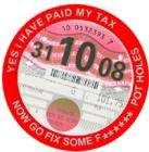I Have Paid My Tax Now Go Fix Some ******* Potholes Tax Disc Holder - £2.99 each delivered