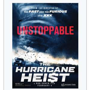 Free tickets to watch: The Hurricane Heist - Research Screening @ Dratford showcase (invite only)