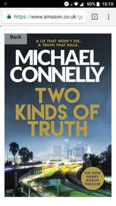Michael Connelly Two Kinds Of Truth  99p on Kindle