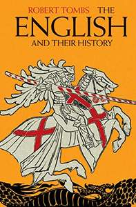 The English and their History by Robert Tombs only 99p for Kindle