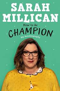 Sarah Millican How to be Champion kindle edition Amazon 99p