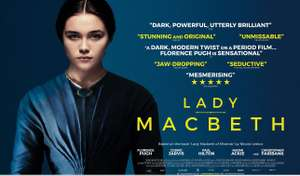 FREE TICKETS TO SEE LADY MACBETH London at 18:30 on Wednesday 31st of January - BAFTA