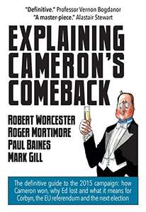 Explaining Cameron's Comeback, FREE Kindle Edition by Robert Worcester et. al.