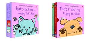That's Not My Puppy and That's Not My Kitten both books for £3.59 (Free C&C) @ WH Smiths