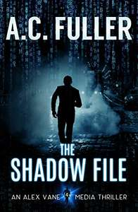 The Shadow File by AC Fuller - Kindle Edition free