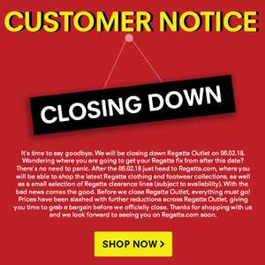 Regatta Outlet Closing Down Sale