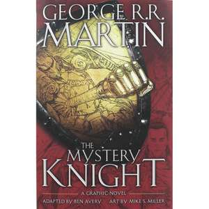 The Mystery Knight (Graphic Novel):  George R. R. Martin [Game Of Thrones prequel] Hardback Book only £4 Free C&C @ The Works