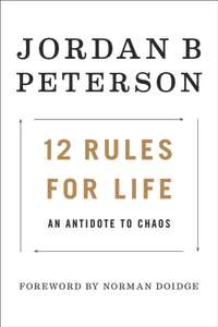 "Jordan B. Peterson's bestselling new book ""12 Rules for Life"". Hardback.- £11.76 @ A Great Read"