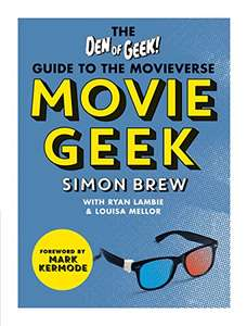 Amazon Kindle - Movie Geek: The Den of Geek Guide to the Movieverse by Simon Brew 99p
