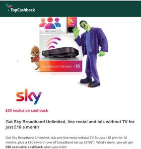 Sky Broadband £18 / 12m + £9.95 set up fee   (+£90 Quidco/£50 Prepaid Credit Card Reward )