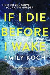 If I Die Before I Wake - 99p Kindle