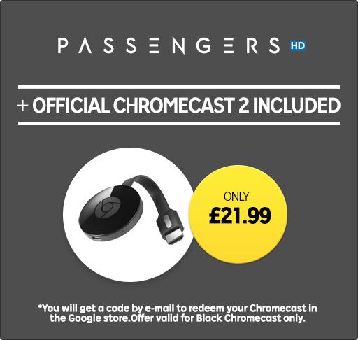 Chromecast 2 + Passengers HD (Rental)  £21.99 @ Rakuten TV