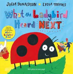 What The Ladybird Heard Next by Julia Donaldson only £2.79 (Prime) £5.78 (Non Prime) @ Amazon