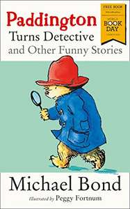 Paddington Turns Detective and Other Funny Stories: World Book Day 2018 PRE-ORDER FOR £1 @ Amazon