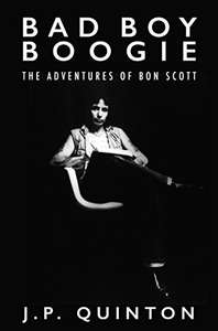 AC/DC   Related  - Bad Boy Boogie: The Adventures of Bon Scott Kindle Edition