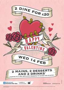 2 mains, 2 desserts and 2 drinks for £20 @ Wetherspoons Feb 14'th