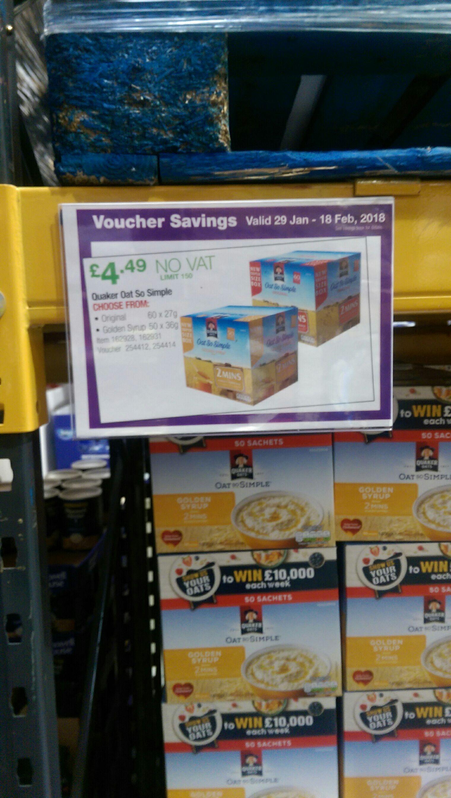 Quaker oats so simple boxes £4.49 no VAT  @Costco ends 18 February