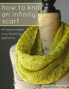 How to Knit an Infinity Scarf + 9 Fashionable Cowl Knitting Patterns, Free @ Kindle Books