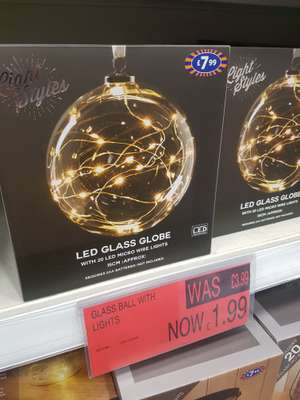 LED glass globe £1.99 reduced from £3.99 instore at b&m hunts cross