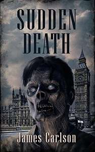 Zombie Apocalypse  -   Sudden Death Kindle Edition -  Free Download @ Amazon